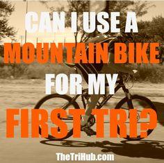 CAN I USE A MOUNTAIN BIKE FOR MY FIRST TRIATHLON?  #swimbikerun #triathlon #biking #trilife #mountainbike http://thetrihub.com/2016/11/15/can-i-use-a-mountain-bike-for-my-first-triathlon/