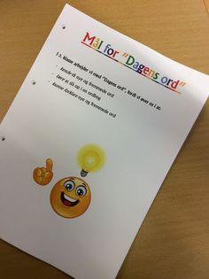 """Målene for at arbejde med """"Dagens ord"""". Børnene ved de kan målene når de selv kan slå op igen ordbog, forklare ordet med egne ord samt bruge ordet i en sætning..."""