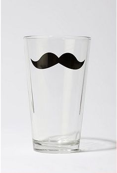 pint glass... everything is better with a mustache... except you know, not everything.