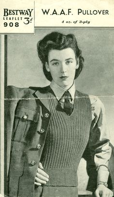 Dress in WAAF style - photocopies and pdfs of wartime knitting patterns are for sale at the link.