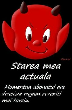 Ok , chiar e starea mea actuala :))) Iphone Background Wallpaper, Lol So True, Emoticon, Emoji, Poetry Quotes, Girl Humor, Puns, The Funny, Funny Jokes