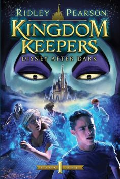 Kingdom Keepers Disney After Dark by Ridley Pearson (book 1 of 7)