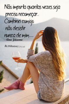 Recomeçar quantas vezes for preciso! Portuguese Quotes, Good Vibes, Portrait Photography, Inspiration, Quotes Motivation, Being A Woman, Words, Powerful Quotes, Motivation Quotes