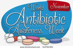 Poster with commemorative sign and red label with reminder date for World Antibiotic Awareness Week and some pills scattered around it.