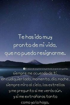 EL DOLOR DE ACEPTAR LA MUERTE DE UN GRAN SER QUERIDO: I Miss You Dad, Miss My Mom, Mom Quotes, Life Quotes, Father Quotes, Ex Amor, Missing My Son, Missing You Quotes, Hilario