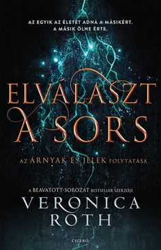 Veronica Roth: Elválaszt a sors Veronica Roth, Akita, Fantasy, Humor, Reading, Books, Movie Posters, Products, Libros