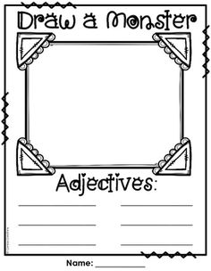 {FREE} Students draw a monster and then use six adjectives to describe it.