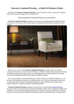Vancouver Laminate Flooring – a Guide For Business Clients by bclaminate via slideshare