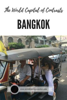 World Travel Connector | Bangkok: The World Capital of Contrasts | http://www.worldtravelconnector.com