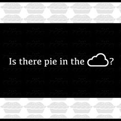 Is There Pie in the Cloud? Notes from a recent trip to Pinterest headquarters. By the way, there is NO actual PIE in this post!