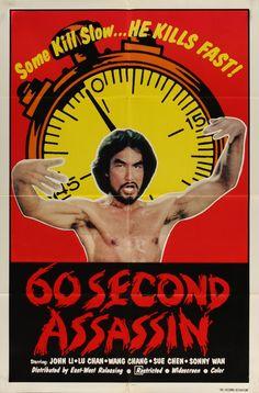 "60 Second Assassin (Chung-Kuang Wang, 1978) ""Starring John Li as ruthless contract killer 'Minute Fong'."""