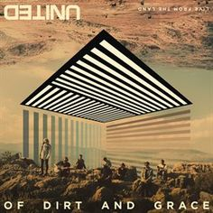 Of Dirt And Grace (Live From The Land) / Hillsong United | Stream this album free with your Mesa Public Library card and Hoopla Digital. #hoopladigial