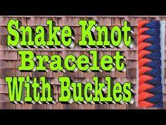 ▶ How to Tie a Paracord Snake Knot Bracelet With Buckles - YouTube