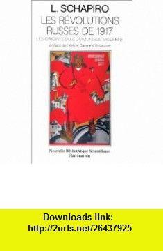 Les r�volutions russes de 1917 (9782082111676) Leonard Schapiro , ISBN-10: 2082111679  , ISBN-13: 978-2082111676 ,  , tutorials , pdf , ebook , torrent , downloads , rapidshare , filesonic , hotfile , megaupload , fileserve