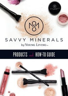 Savvy Catalog - 2019 by Young Living Essential Oils - issuu Young Living Makeup, Young Living Oils, Essential Oils For Face, Young Living Essential Oils, Essential Oils Australia, Savvy Minerals, Makeup Remover Wipes, Yl Oils, Oils For Skin