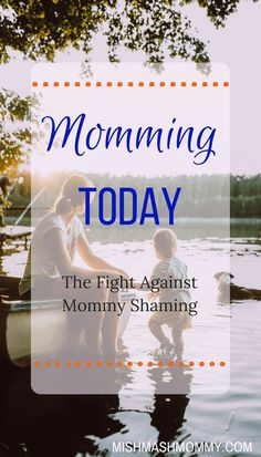 Momming Today: the Fight Against Mommy Shaming