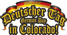 Deutscher Tag - German Day in Colorado