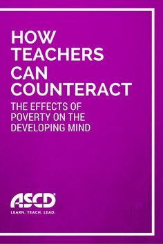 """In the field of education, teachers and administrators work hard to address the opportunity gap—or at least its outward symptoms. But what about the effects that we can't see as easily? The role of poverty in shaping the developing brain leads to measurable neurological differences. Understanding those differences can affect how teachers structure their classrooms to better meet the needs of learners."" Elizabeth S. LeBlanc"