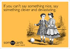 """this is why being nice to """"those people"""" is just like petting a mosquito that has landed on your arm."""