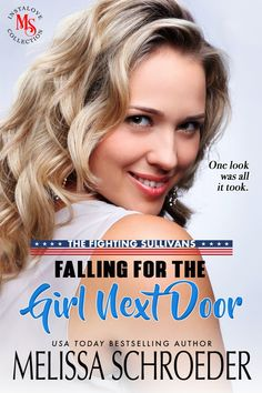 Falling for the Girl Next Door   Melissa Schroeder   Author of the Harmless Series Bad Temper, Opposites Attract, One Moment, Make It Work, Girl Next Door, Usa Today, Mind Blown, Bestselling Author