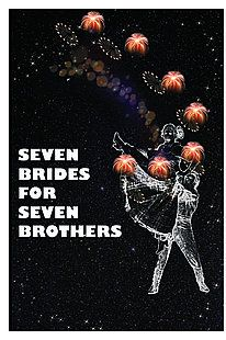 Opening show - Seven Brides for Seven Brothers 8/24-9/16
