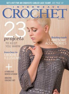 The Interweave Crochet Winter 2016 issue features 23 projects, from garments to accessories, that explore a spectrum of crochet techniques. Crochet Gratis, Crochet Chart, Free Crochet, Knit Crochet, Crochet Patterns, Hippie Crochet, Beaded Crochet, Crochet Designs, Stitch Patterns