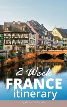 Travel Guides Features - A 2 Week France Itinerary. See popular places such as Paris, Amboise, Nice, Annecy, Colmar & More. What to see in France France Destinations, Travel Destinations, France Vacations, Europe Travel Tips, European Travel, Travel Guides, Travel Hacks, Paris Travel, France Travel