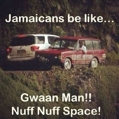 I have driven in Jamaica in Negril and this is so true Jamaican Quotes, Jamaican Meme, Jamaican Slang, Jamaican Dishes, Jamaican Proverbs, Ocho Rios, Negril, Montego Bay, Island Life