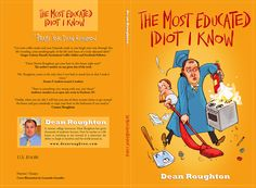 Book cover design for The Most Educated Idiot I Know by Ilustreishon
