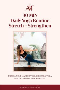Searching for ONE DAILY YOGA ROUTINE to do on repeat, stretch, strengthen & cultivate consistency on the mat? This 30 min daily yoga routine builds strength in body, mind & soul to take off the mat, build routine & lead a wholesome, fulfilling life as your badass self! Pin now & take the first step to feeling empowered, centered and whole with me later! Allie, xx #30minyoga #dailyyogaroutine #allievanfossen Daily Yoga Routine, Yoga Routine For Beginners, Beginner Yoga Workout, Yoga Workouts, 30 Minute Yoga, Yoga Inversions, Free Yoga Classes, Bedtime Yoga, Gentle Yoga