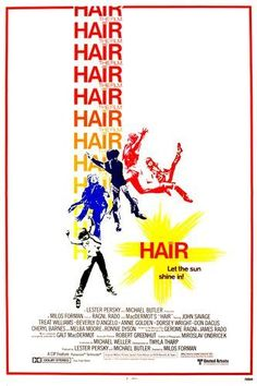 Hair (1979) I actually saw  the musical Hair performed live in Kansas City in the late 60's.  Years later the movie.. Still love the music!!
