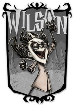 wilson (don't starve) | Tumblr