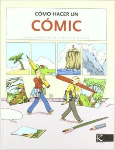 """""""Cómo hacer un cómic"""" Lewis Trondlheim & Sergio García"""
