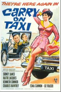 A London taxi tycoon's (Sidney James) neglected wife (Hattie Jacques) forms a rival fleet featuring beauties in uniform. Title: Carry on Cabby 60s Films, Comedy Movies, Film Movie, British Comedy Films, Old Movies, Vintage Movies, Great Movies, Vintage Stuff, Vintage Posters