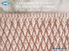 Crochet Tutorial: Learn How To Crochet The Alpine Stitch Pattern Photo & Video Tutorial - Crafting Happiness