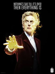 The Twelfth Doctor's song is ending soon. Will you be sad to see Peter Capaldi leave? Answer: I DON'T WANT HIM TO GO!!!!