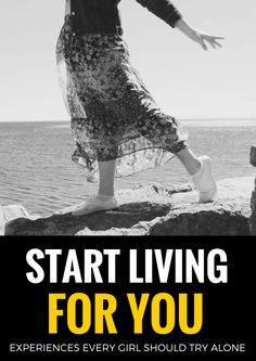 Start Living for You: experiences to try alone