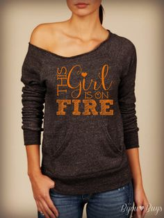 This Girl Is On Fire -- design on Wide neck fleece by BijouBuys, $40.00 ♥ Check out the store!