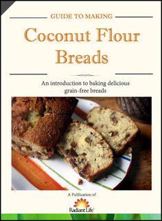 Coconut Flour Breads E-Book | Radiant Life Blog