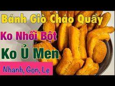 (581) Làm Bánh Giò Cháo Quẩy Bằng Bột Pizza, KO NHỒI BỘT, KO Ủ MEN, Dễ Dàng, Nhanh, Gọn, Lẹ ở Texas. - YouTube