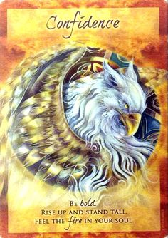"Extra card and message for the Weekend of Sat. March 19 (the Spring Equinox) & Sun. March 20, 2016, from the Magical Times Empowerment deck by Jody Bergsma. The card: ""CONFIDENCE- Be bold, rise up and stand tall. Feel the fire in your soul."""