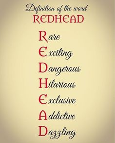 Definition of the word: Redhead Redhead Memes, Redhead Facts, Redhead Funny, Redhead Shirts, Natural Redhead, Beautiful Redhead, Red Hair Quotes, Redhead Problems, Ginger Quotes