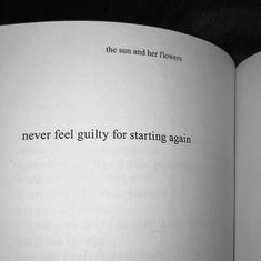 Never feel guilty.. - Rupi Kaur via (http://ift.tt/2F7EwxM)