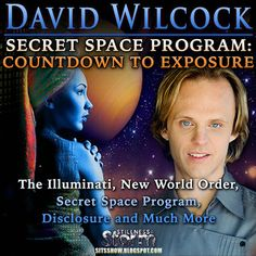 Stillness in the Storm : David Wilcock - Secret Space Program: Countdown to Exposure!