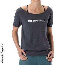 LOVE 'be present' #yoga clothes #wisdommats  http://www.wisdommats.com/