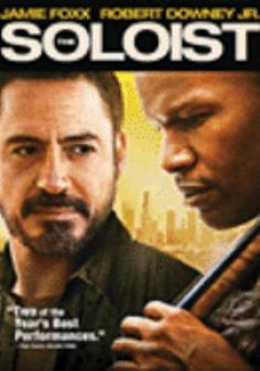 The Soloist, one of my absolute favorite movies EVER!! Makes me cry every time!!