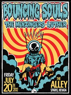 """The Bouncing Souls screen printed poster. Printed on felt paper. 13""""x16"""", signed and numbered, second edition. These were sold at the show at the band's merch table. Some prints are available. $15."""