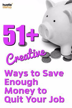 51 Ways to Save Money Before You Quit Your Job via @hustletostartup