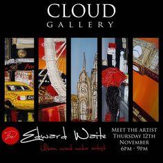 Cloud Chester Tour #art #edwardwaite #cityscape #london #paris #newyork #exhibition www.edwardwaite.com