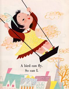 Illustration from I Can Fly, a Little Golden Book first published in Written by Ruth Krauss. Illustration by Mary Blair. Mary Blair, John Kenn, Little Golden Books, Vintage Children's Books, Children's Book Illustration, Digital Illustration, Disney Art, Disney Movies, Retro